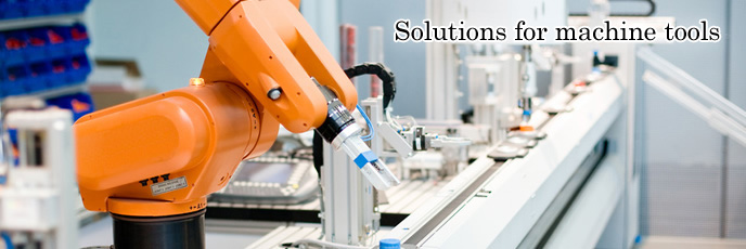 Solutions for machine tools